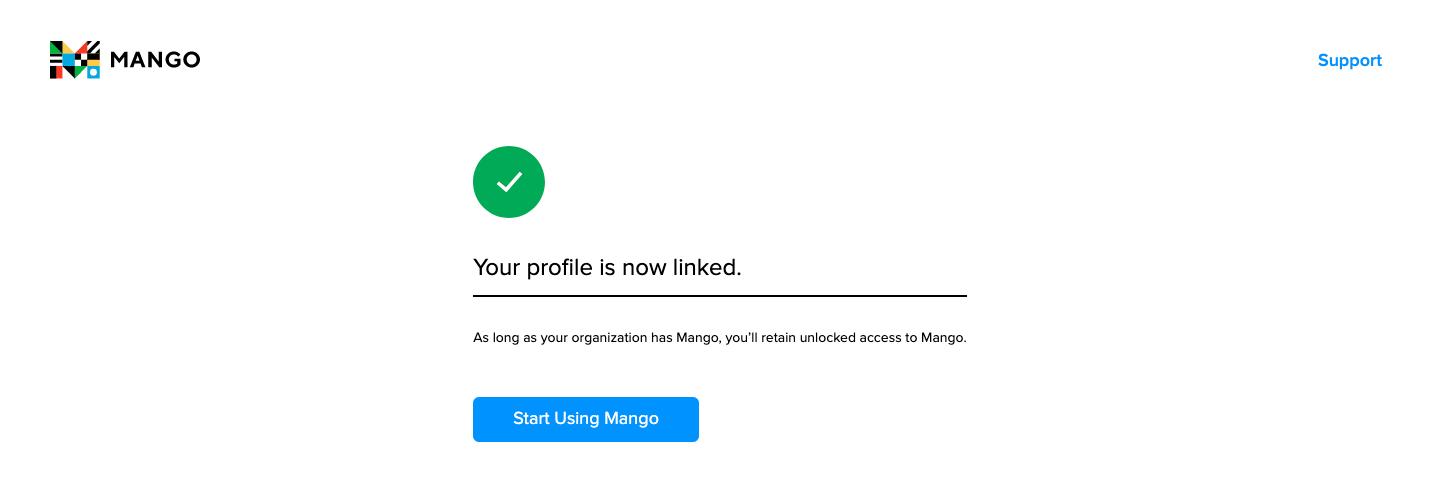 A circled green checkmark indicates that the profile has been successfully linked. The Start Using Mango Button is highlighted near the center of the screen.